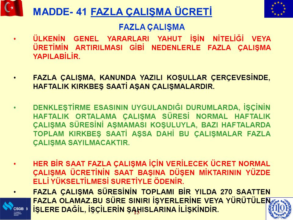 MADDE- 41 FAZLA ÇALIŞMA ÜCRETİ FAZLA ÇALIŞMA