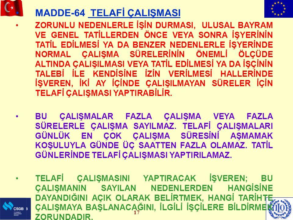MADDE-64 TELAFİ ÇALIŞMASI