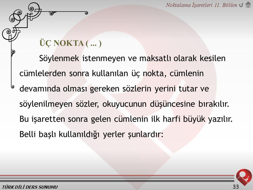 ÜÇ NOKTA ( ... )