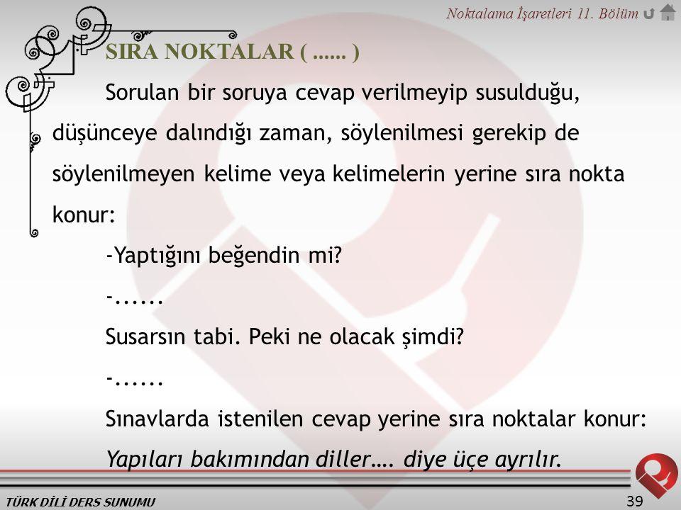 SIRA NOKTALAR ( ...... )