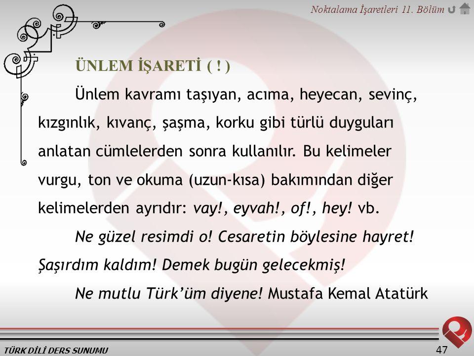 ÜNLEM İŞARETİ ( ! )