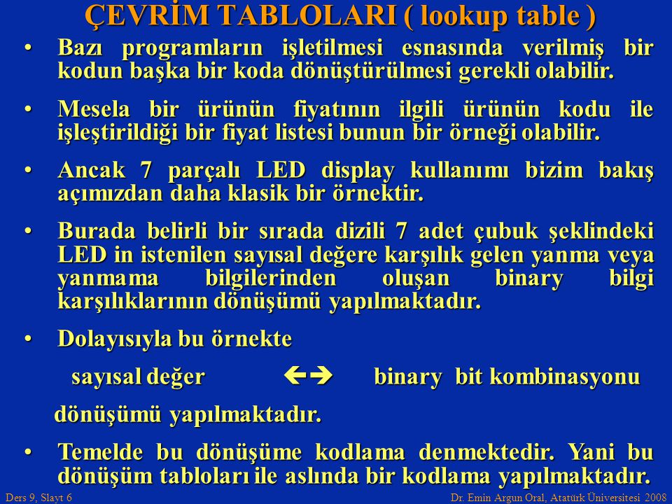 ÇEVRİM TABLOLARI ( lookup table )