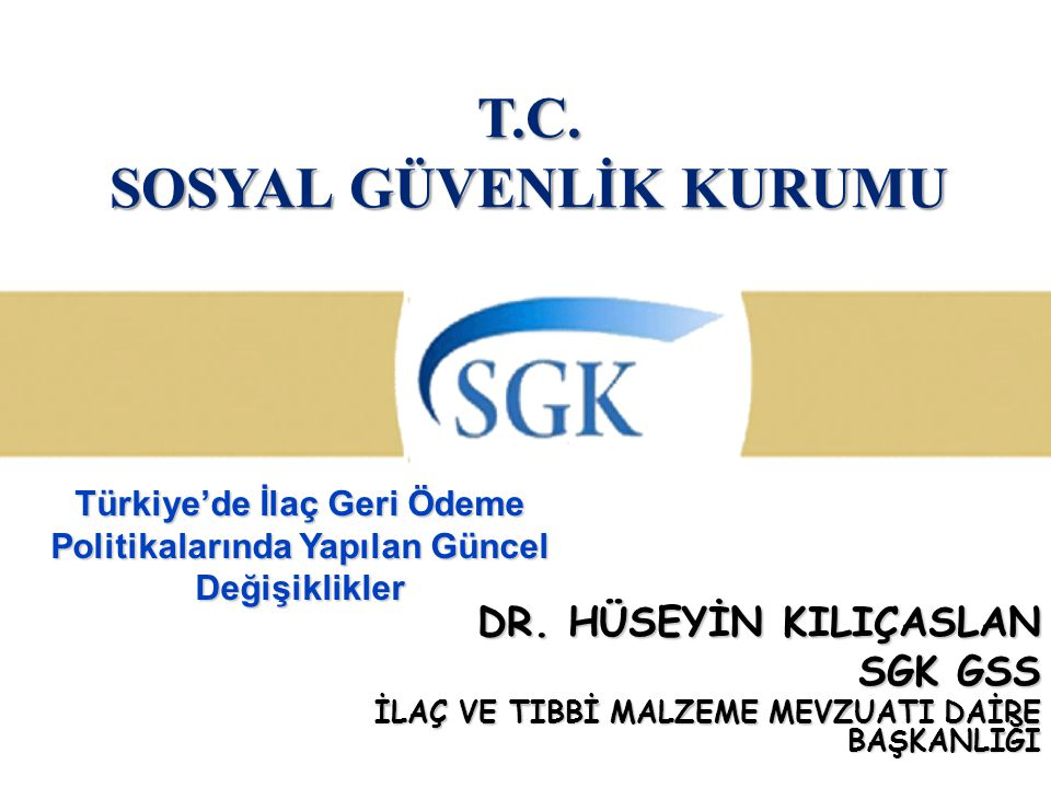 T.C. SOSYAL GÜVENLİK KURUMU