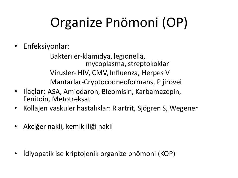 Organize Pnömoni (OP) Enfeksiyonlar: