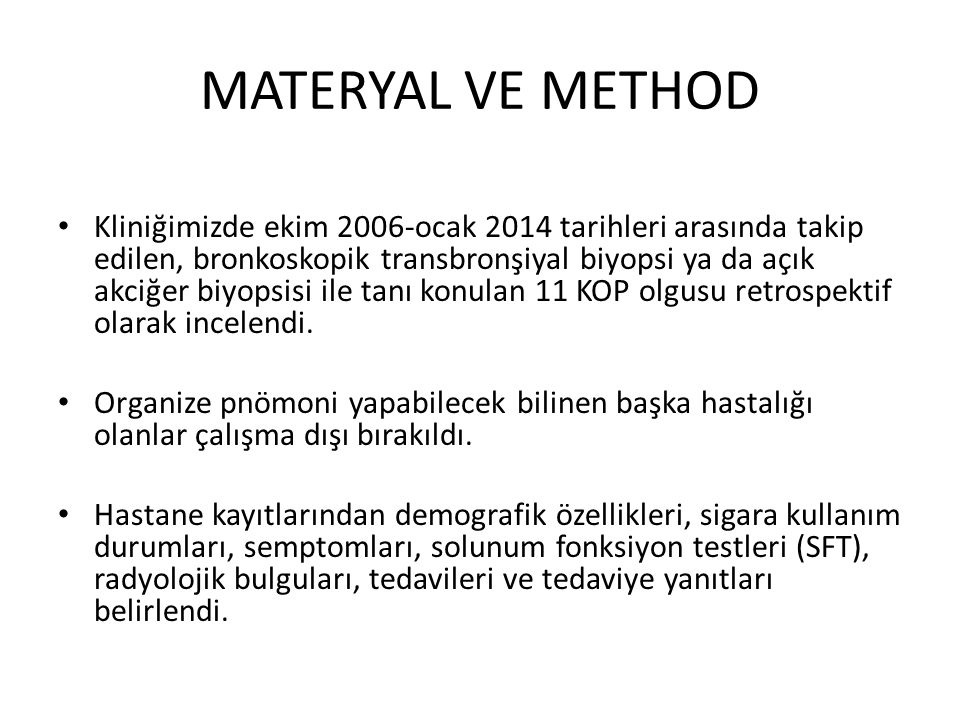 MATERYAL VE METHOD