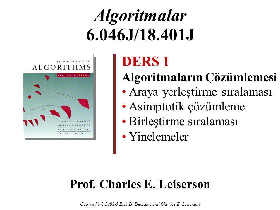 Algoritmalar 6.046J/18.401J DERS 1 Algoritmaların Çözümlemesi