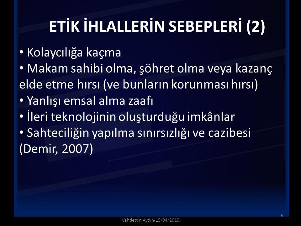 ETİK İHLALLERİN SEBEPLERİ (2)