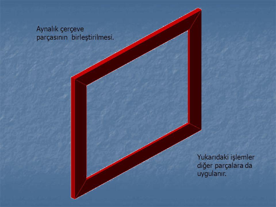 Aynalık çerçeve parçasının birleştirilmesi.