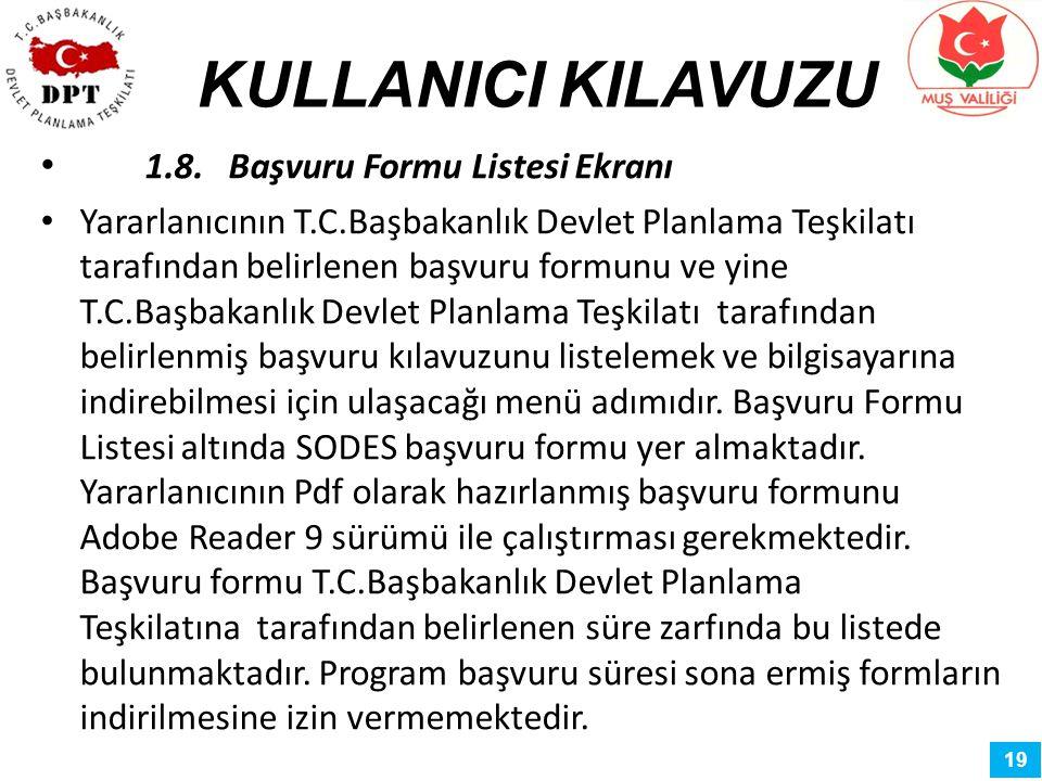 KULLANICI KILAVUZU 1.8. Başvuru Formu Listesi Ekranı