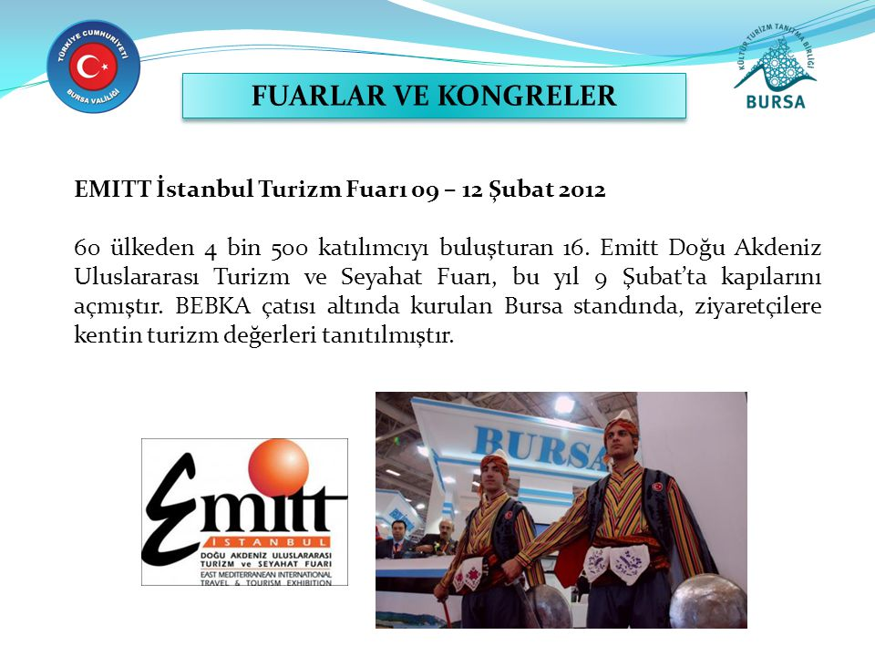 FUARLAR VE KONGRELER EMITT İstanbul Turizm Fuarı 09 – 12 Şubat 2012