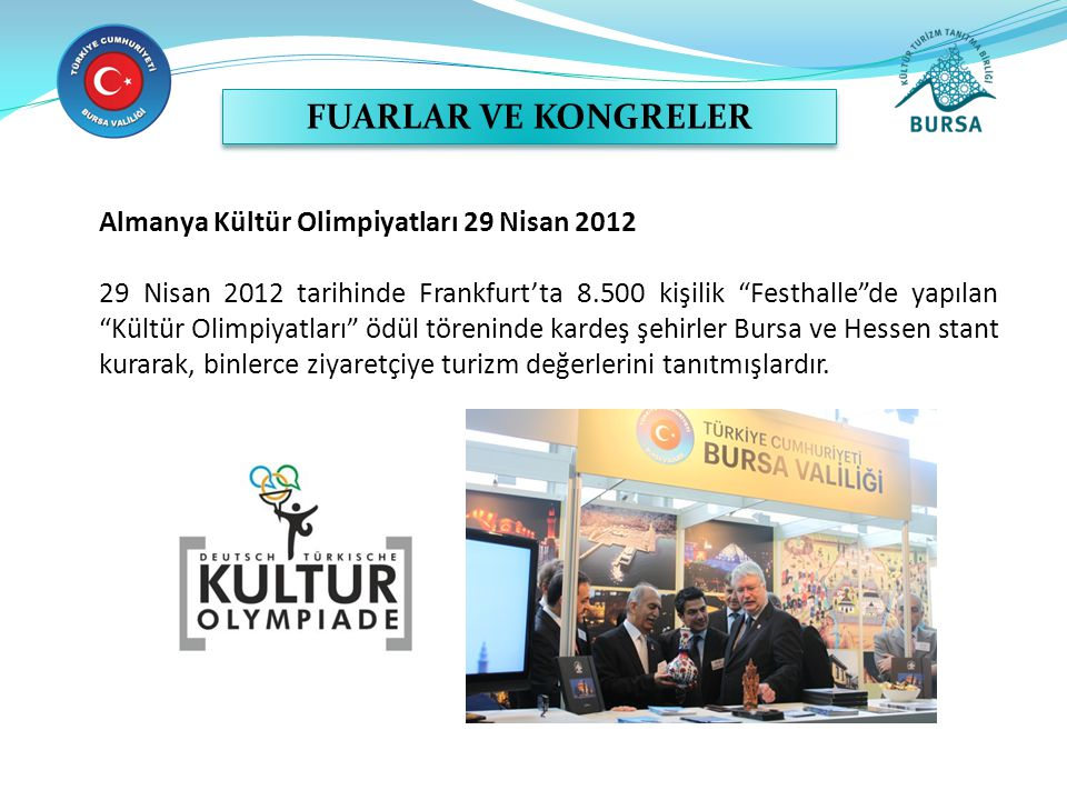FUARLAR VE KONGRELER Almanya Kültür Olimpiyatları 29 Nisan 2012