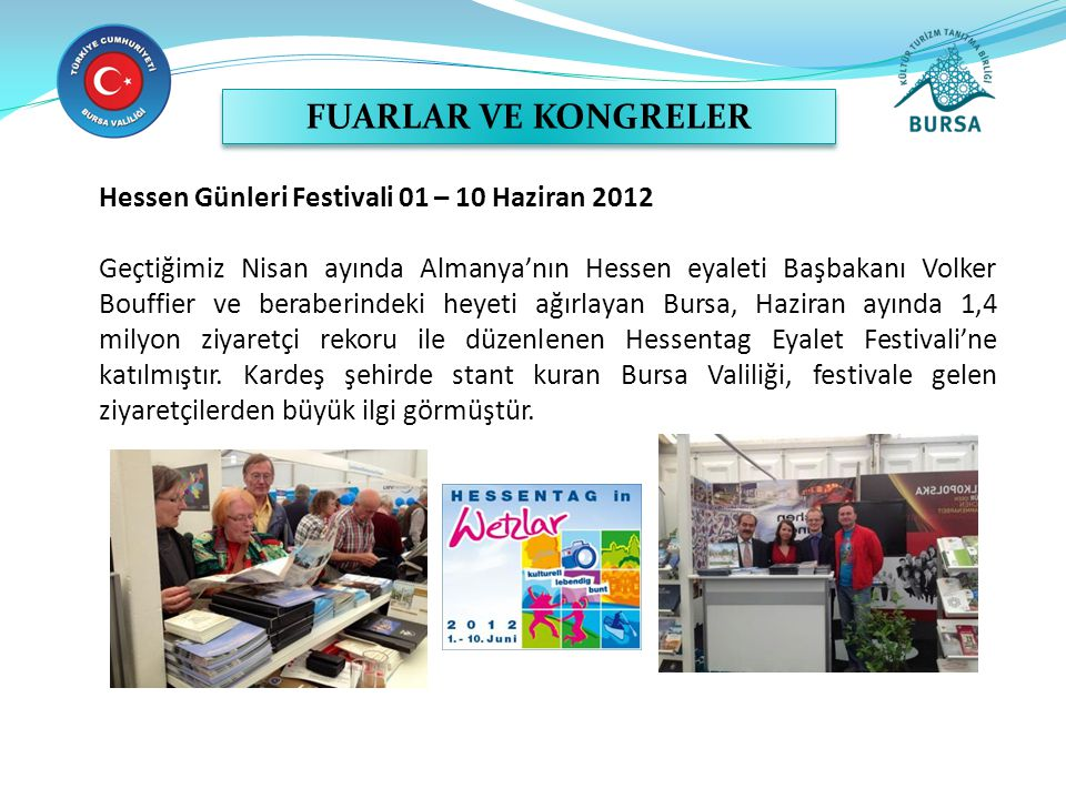 FUARLAR VE KONGRELER Hessen Günleri Festivali 01 – 10 Haziran 2012