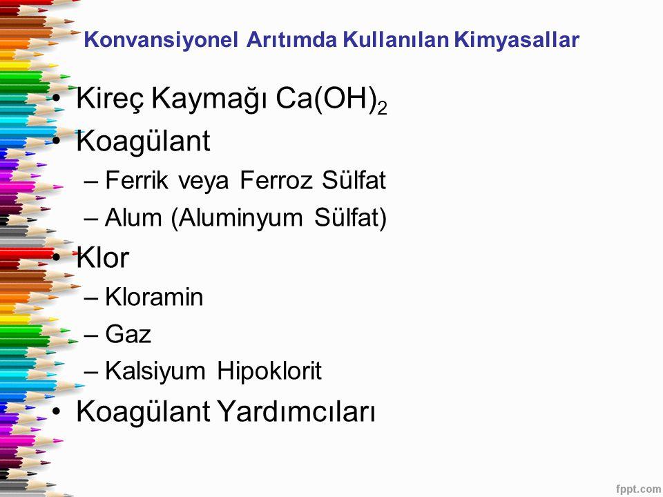 Konvansiyonel Arıtımda Kullanılan Kimyasallar
