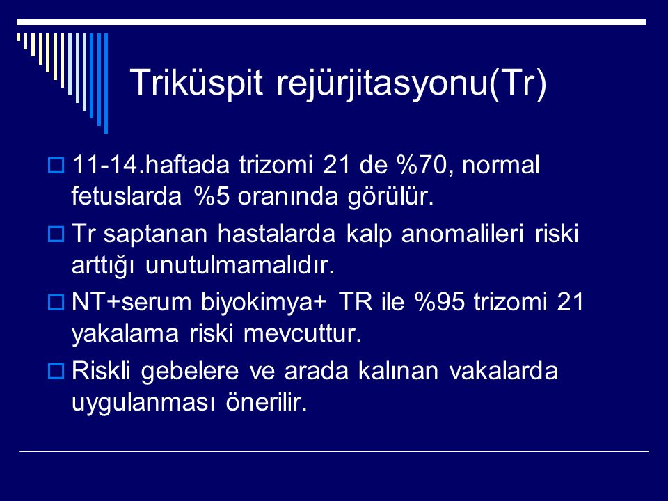 Triküspit rejürjitasyonu(Tr)