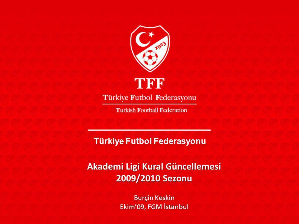 Türkiye Futbol Federasyonu Akademi Ligi Kural Güncellemesi