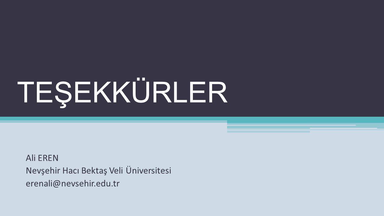 TEŞEKKÜRLER Ali EREN Nevşehir Hacı Bektaş Veli Üniversitesi