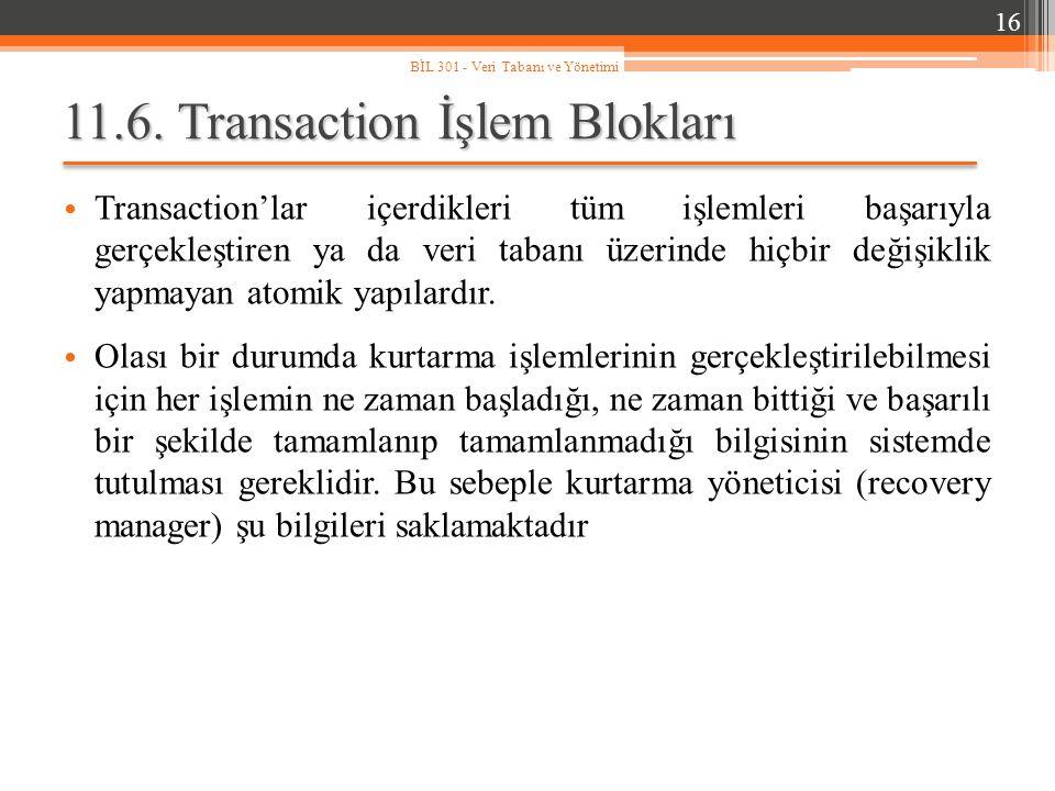 11.6. Transaction İşlem Blokları