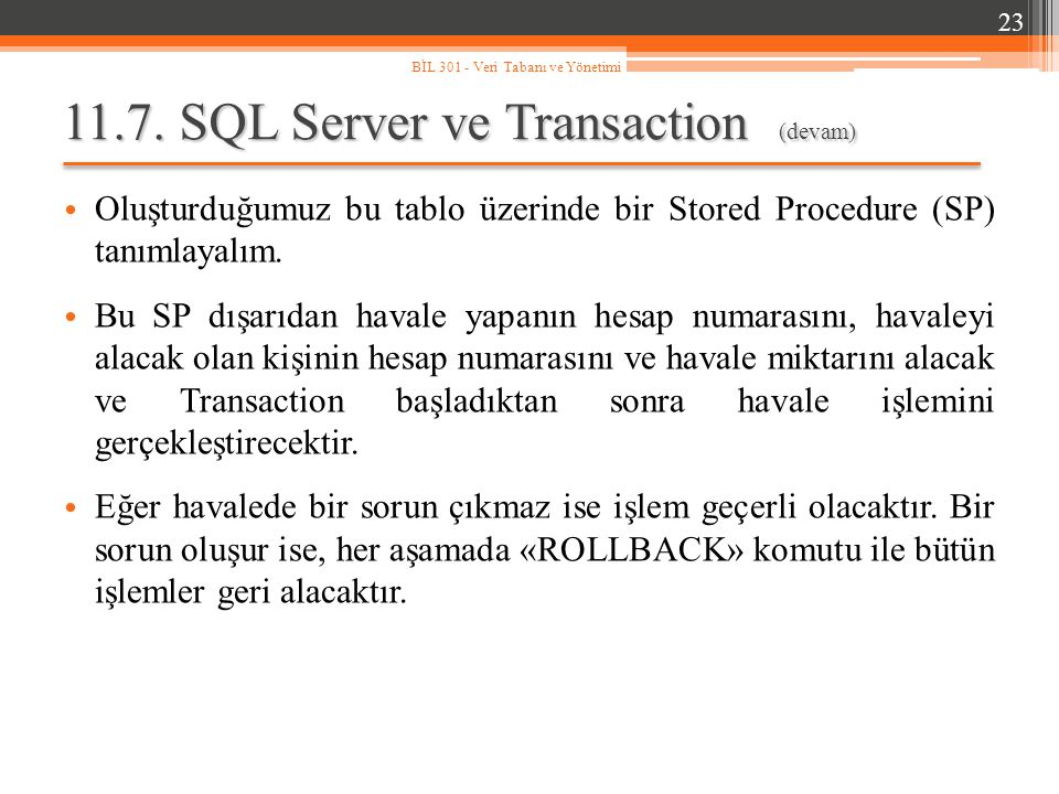 11.7. SQL Server ve Transaction (devam)