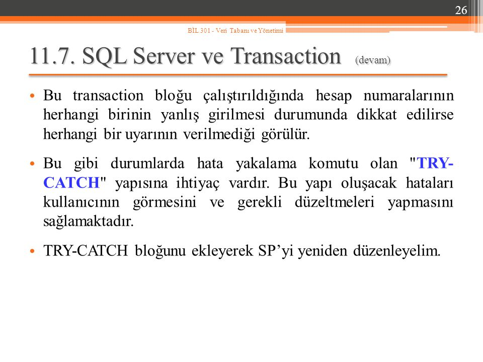 11.7. SQL Server ve Transaction (devam)