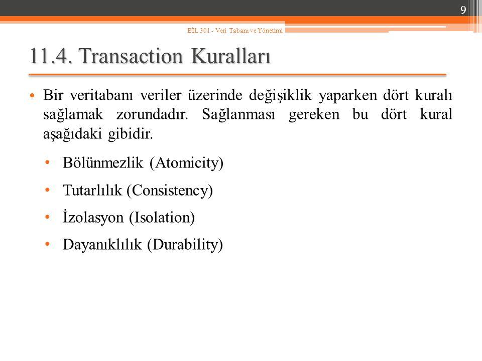 11.4. Transaction Kuralları