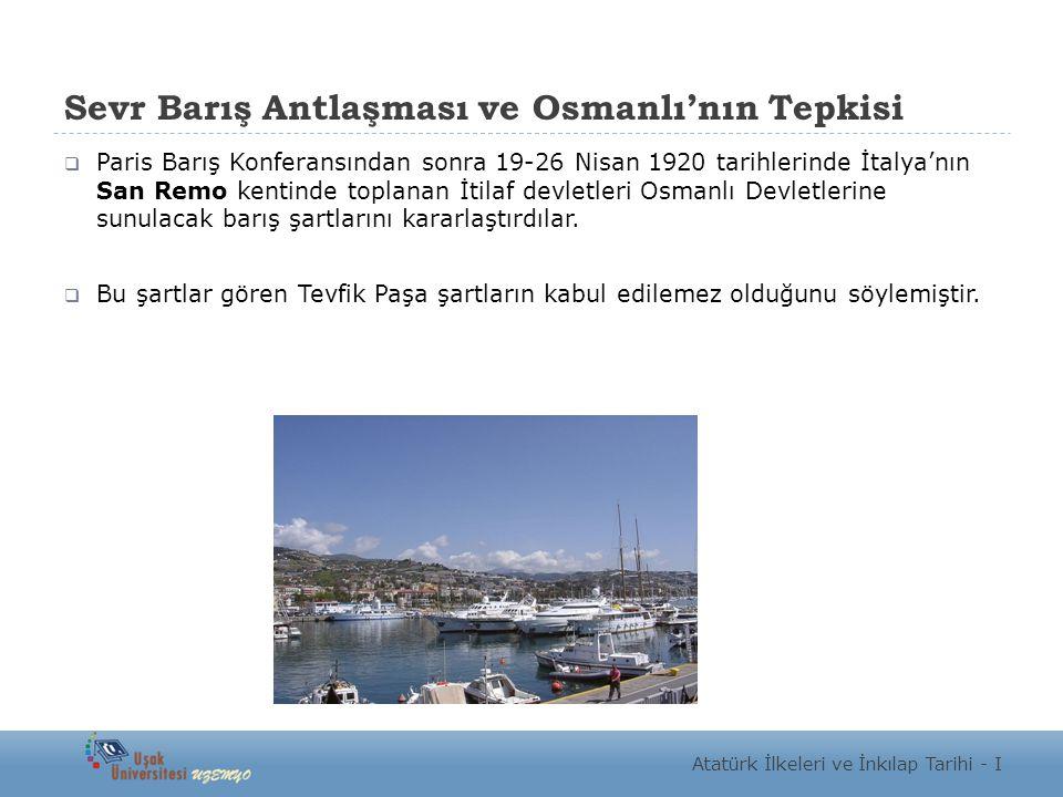 Sevr Barış Antlaşması ve Osmanlı'nın Tepkisi