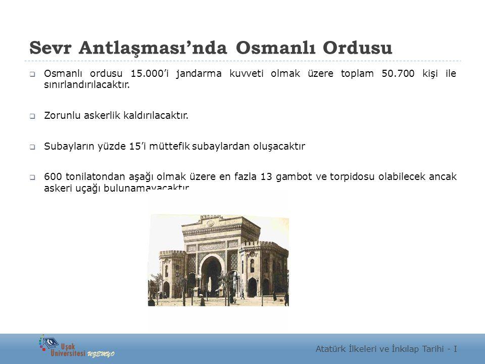 Sevr Antlaşması'nda Osmanlı Ordusu