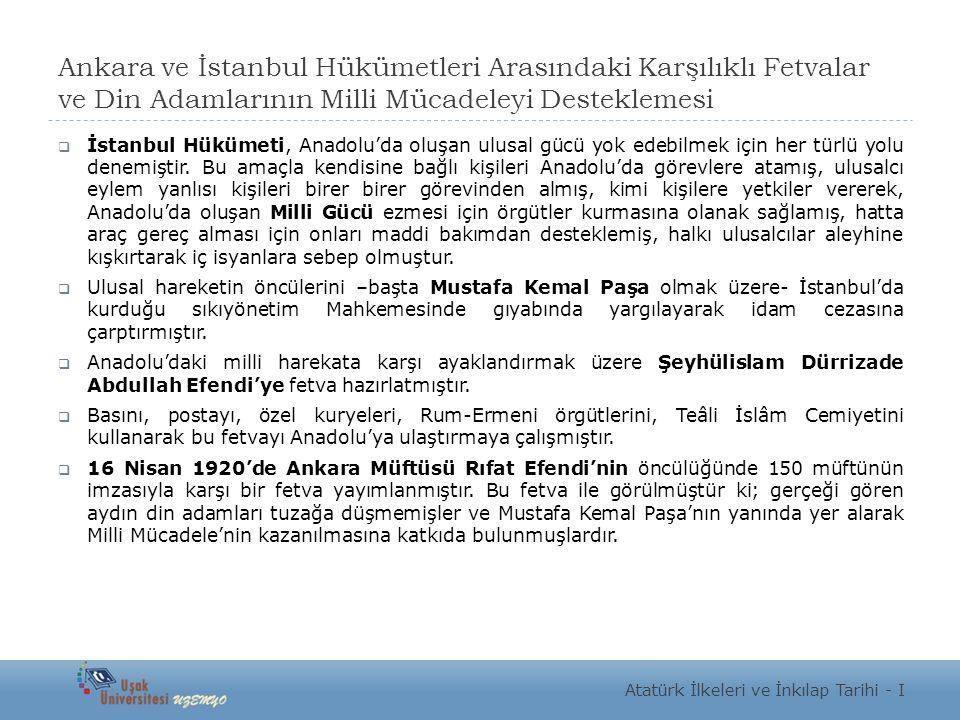 Ankara ve İstanbul Hükümetleri Arasındaki Karşılıklı Fetvalar ve Din Adamlarının Milli Mücadeleyi Desteklemesi