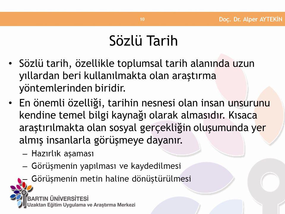 Doç. Dr. Alper AYTEKİN Sözlü Tarih.