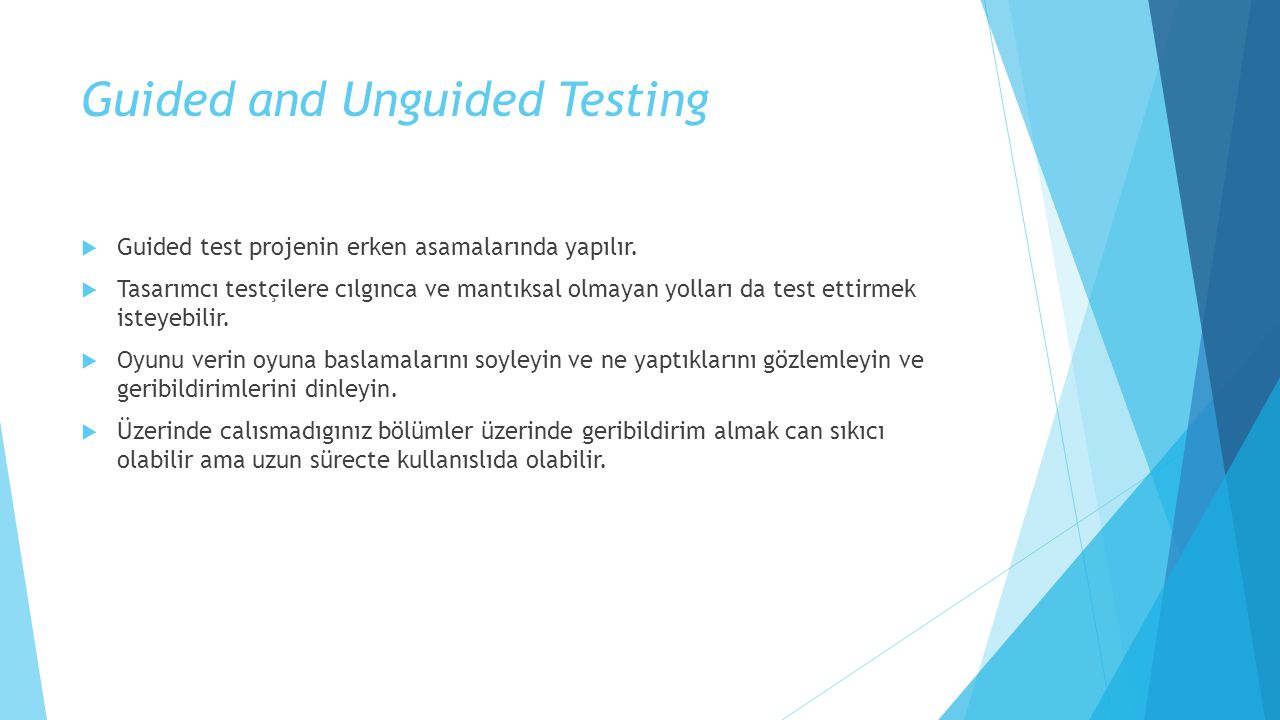 Guided and Unguided Testing