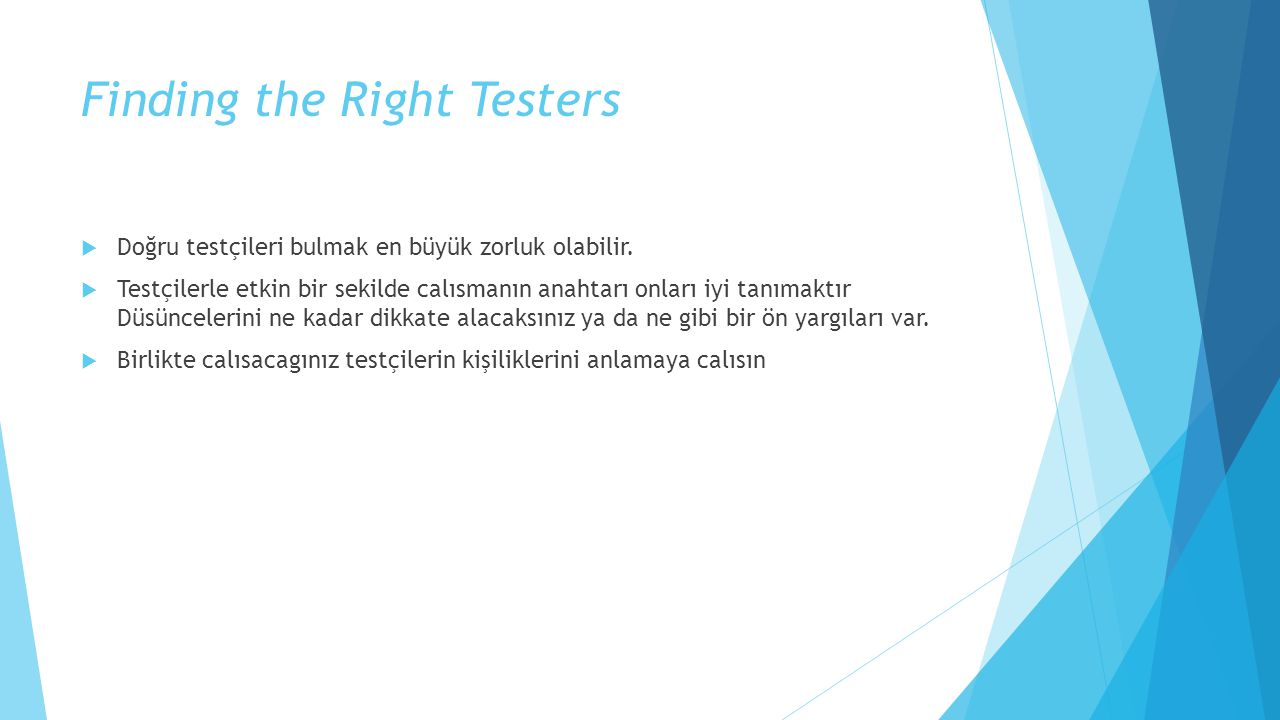 Finding the Right Testers