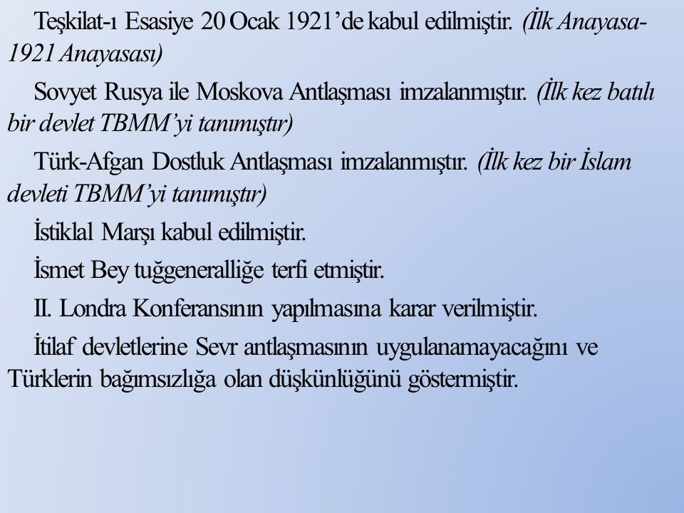 Teşkilat-ı Esasiye 20 Ocak 1921'de kabul edilmiştir