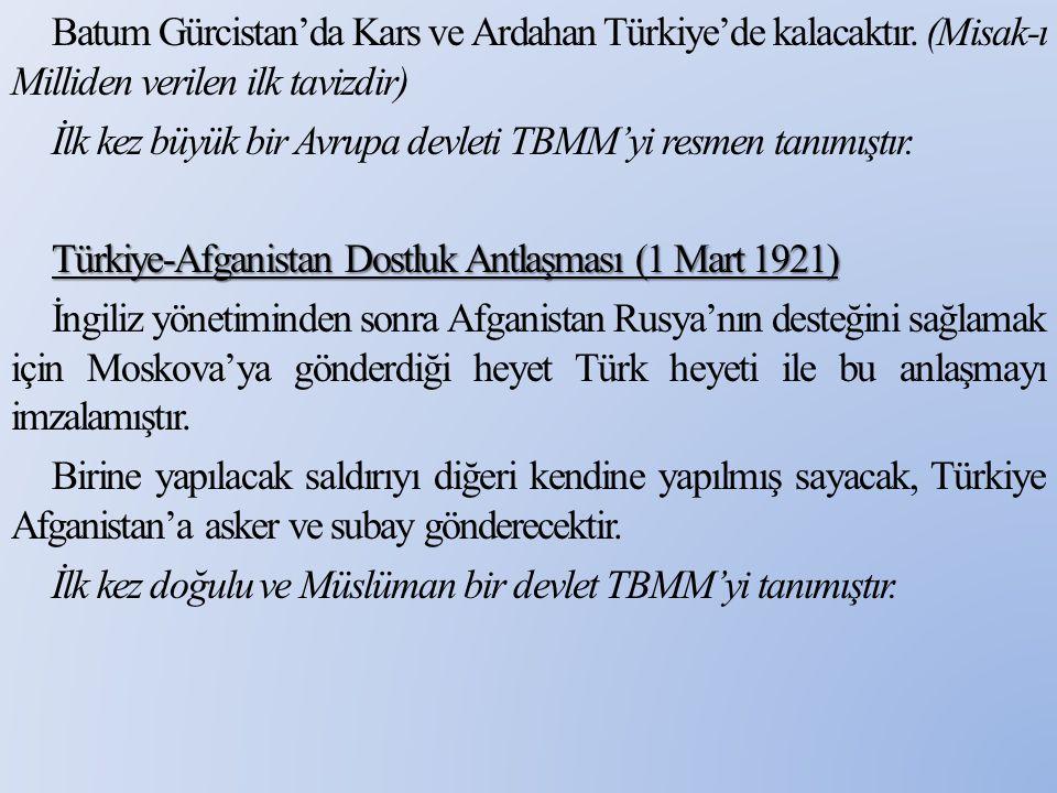 Batum Gürcistan'da Kars ve Ardahan Türkiye'de kalacaktır