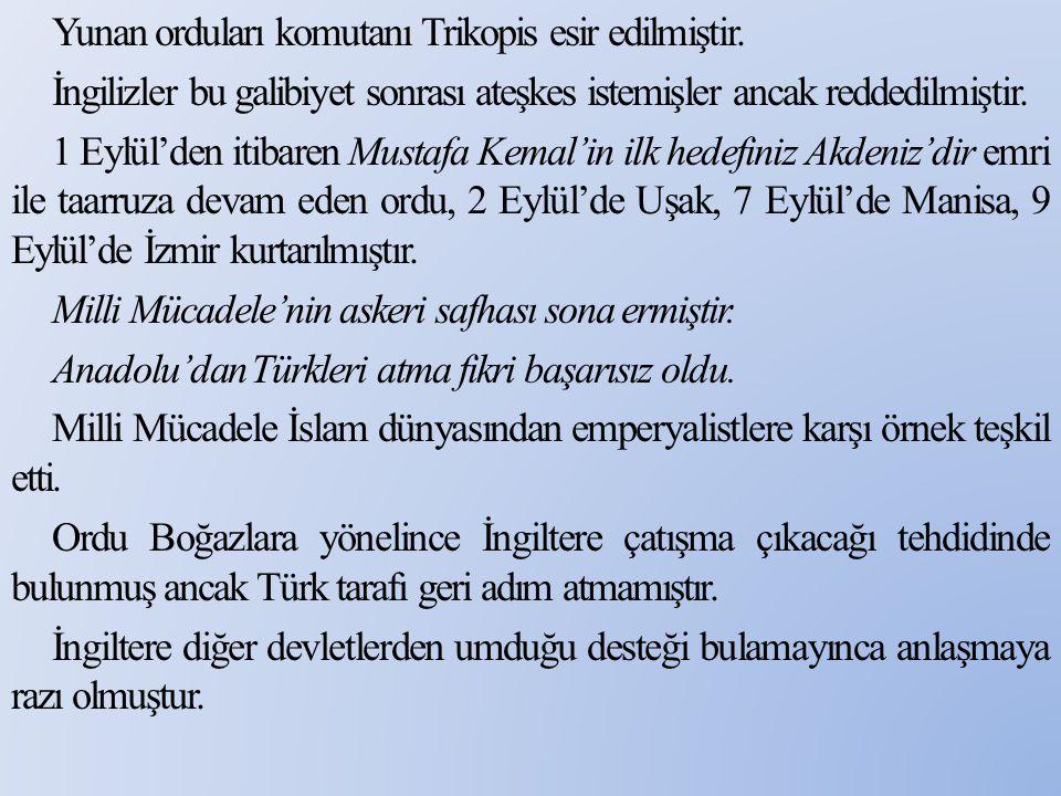 Yunan orduları komutanı Trikopis esir edilmiştir