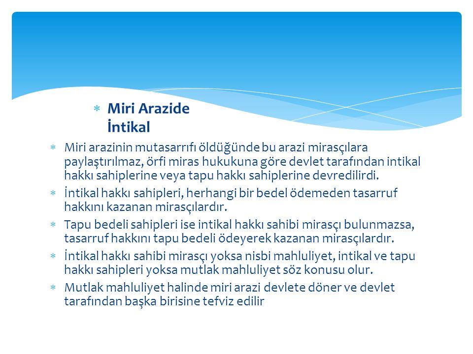 Miri Arazide İntikal