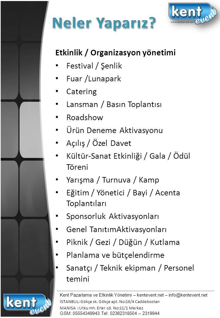 Neler Yaparız Etkinlik / Organizasyon yönetimi Festival / Şenlik