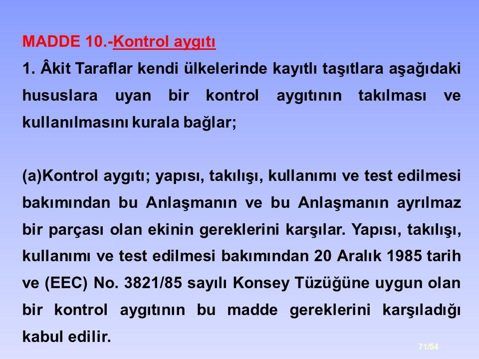 MADDE 10.-Kontrol aygıtı