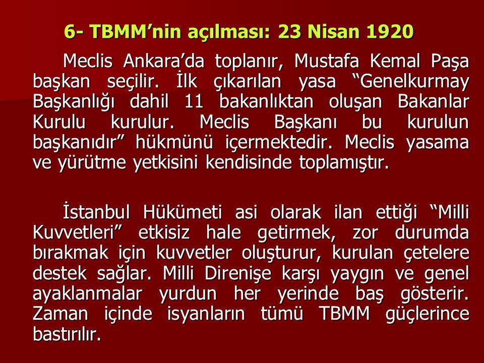 6- TBMM'nin açılması: 23 Nisan 1920