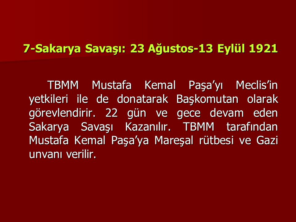 7-Sakarya Savaşı: 23 Ağustos-13 Eylül 1921