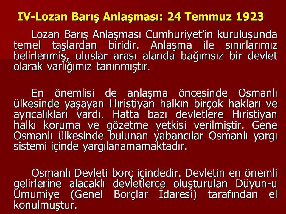 IV-Lozan Barış Anlaşması: 24 Temmuz 1923