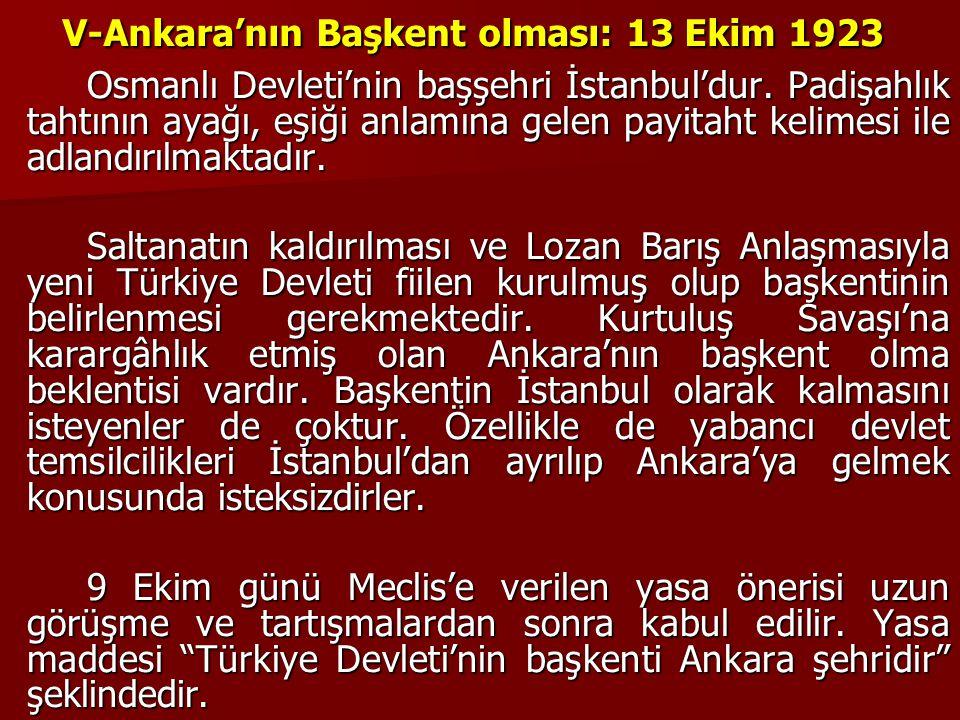 V-Ankara'nın Başkent olması: 13 Ekim 1923