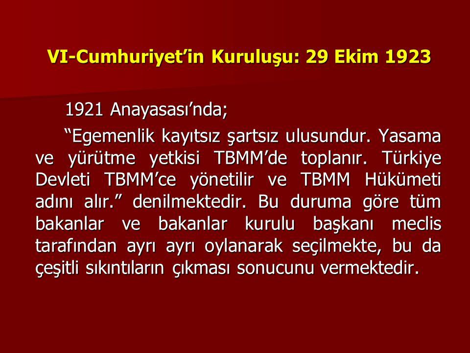 VI-Cumhuriyet'in Kuruluşu: 29 Ekim 1923