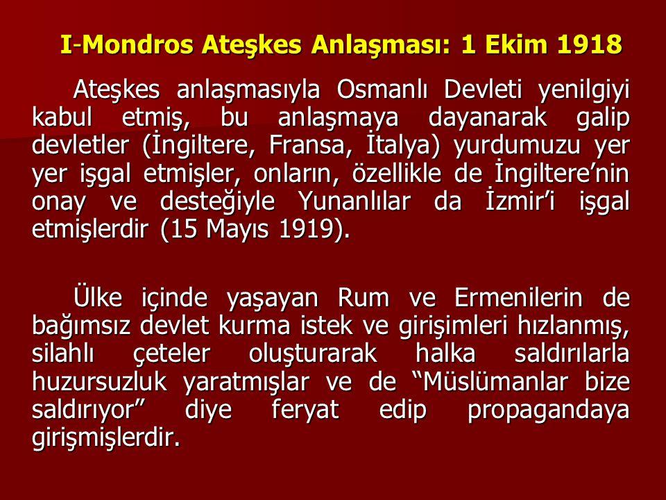 I-Mondros Ateşkes Anlaşması: 1 Ekim 1918