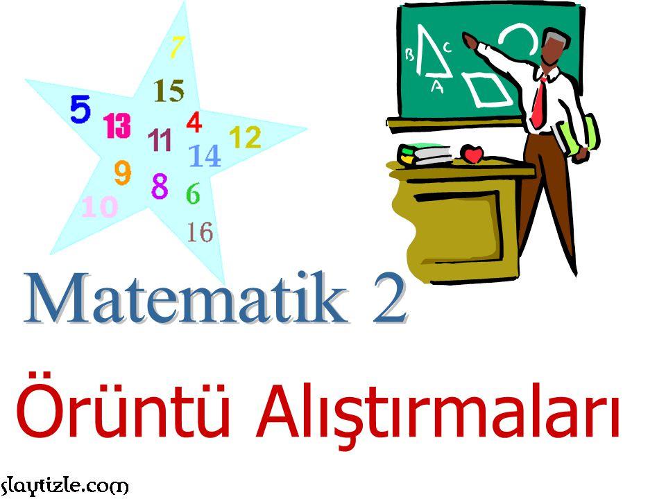 Matematik 2 Örüntü Alıştırmaları