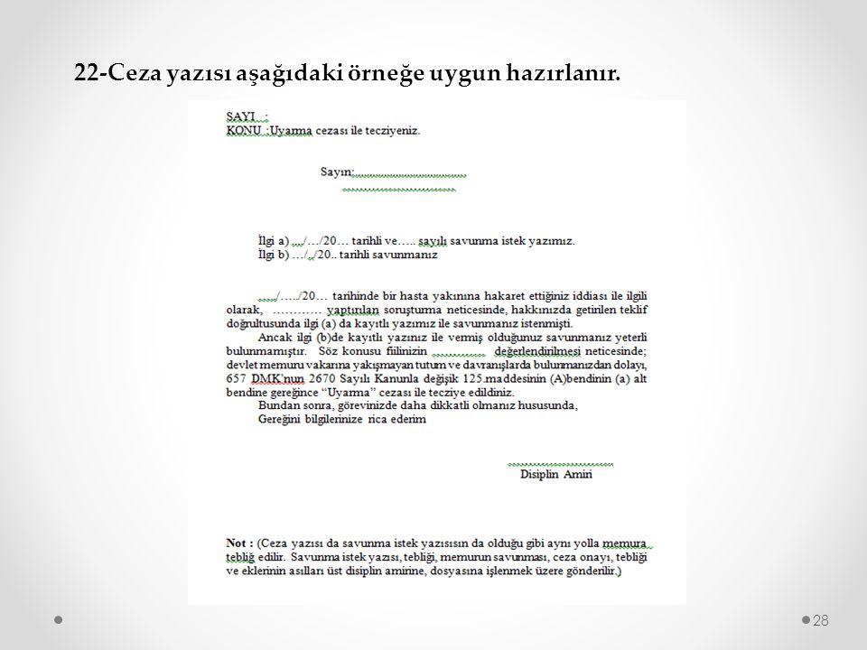 22-Ceza yazısı aşağıdaki örneğe uygun hazırlanır.