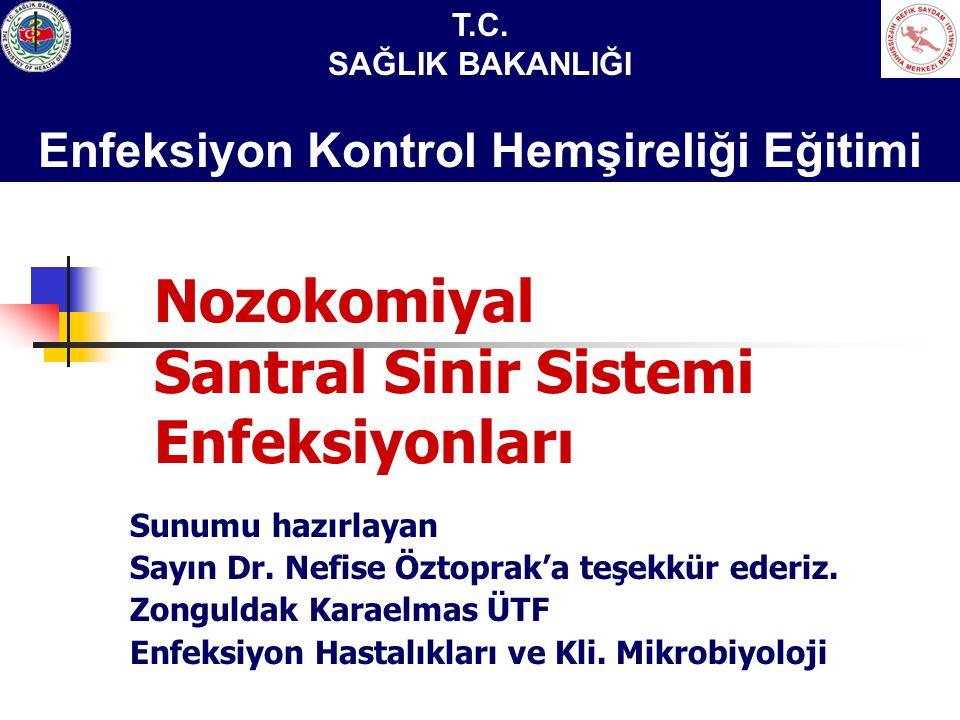 Nozokomiyal Santral Sinir Sistemi Enfeksiyonları