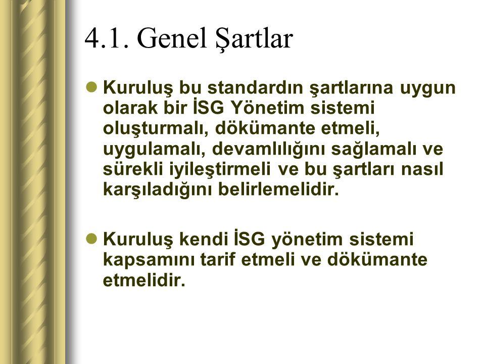 4.1. Genel Şartlar