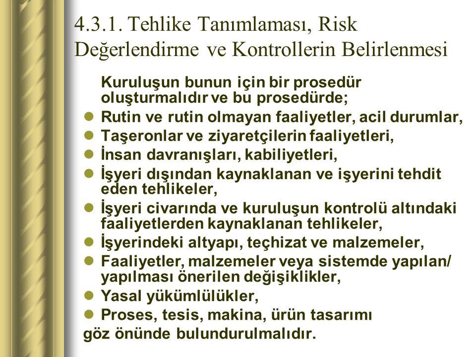 4.3.1. Tehlike Tanımlaması, Risk Değerlendirme ve Kontrollerin Belirlenmesi