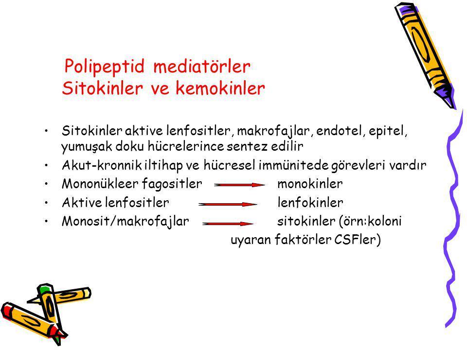 Polipeptid mediatörler Sitokinler ve kemokinler