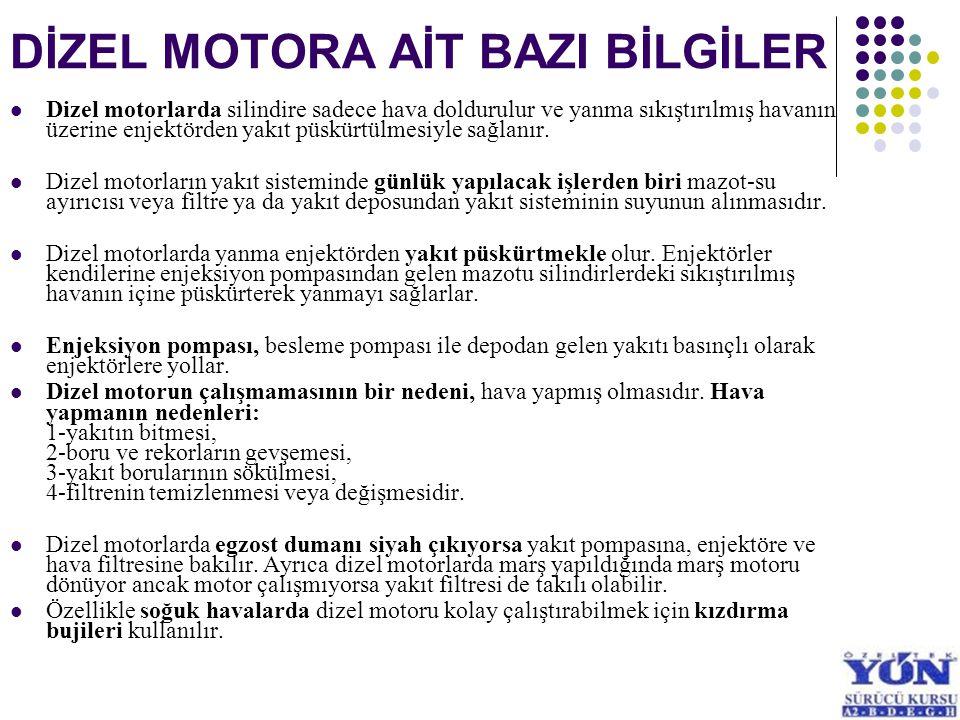 DİZEL MOTORA AİT BAZI BİLGİLER