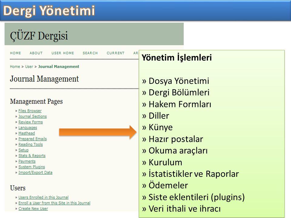 Dergi Yönetimi Yönetim İşlemleri » Dosya Yönetimi » Dergi Bölümleri